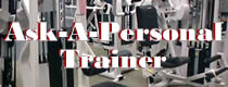 Ask-A-Personal Trainer