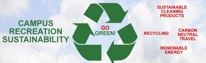Campus Rec Goes Green!